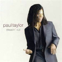 Paul Taylor _ Steppin' Out.jpg